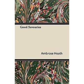 Good Savouries by Heath & Ambrose