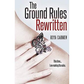 The Ground Rules Rewritten by Carmen & Roya