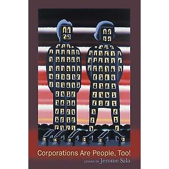 Corporations Are People Too by Sala & Jerome