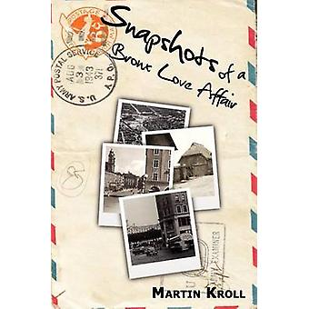 Snapshots of a Bronx Love Affair by Kroll & Martin