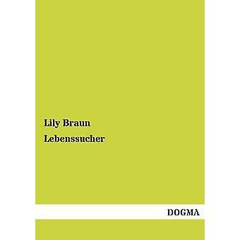 Lebenssucher by Braun & Lily