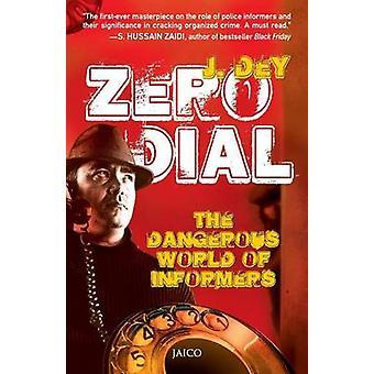 Zero Dial by Dey & J.