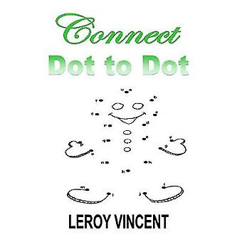 Connect Dot to Dot by Vincent & Leroy