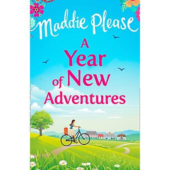 A Year of New Adventures by Please & Maddie