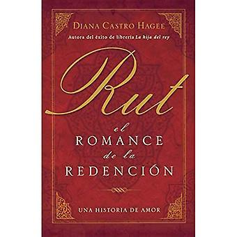 Rut: El Romance de la Redenci�n