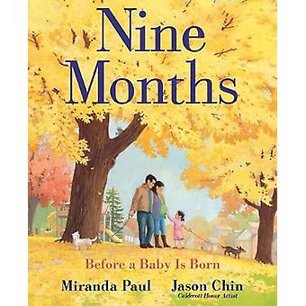 Nine Months - Before a Baby Is Born by Miranda Paul - 9780823441617 Bo