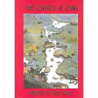 The Church in China by Paul Rule - 9781921511745 Book