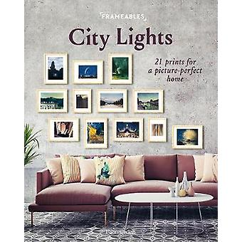 Frameables - City Lights - 21 Prints for a Picture-Perfect Home by Pasc