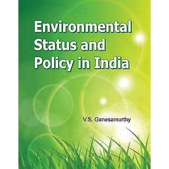 Environmental Status & Policy in India by V. S. Ganesmaurthy - 978817