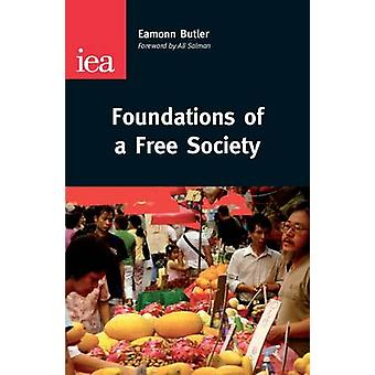 Foundations of a Free Society by Eamonn Butler - 9780255366878 Book