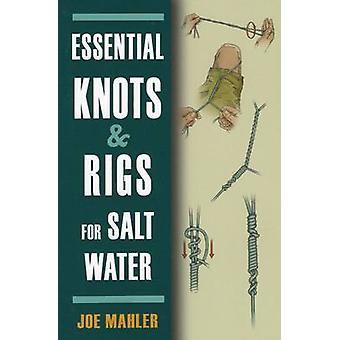 Essential Knots & Rigs for Salt Water by Joe Mahler - 9780811710244 B
