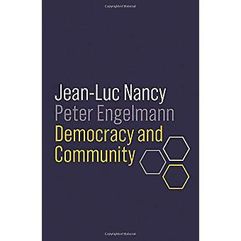 Democracy and Community by Jean-Luc Nancy - 9781509535347 Book