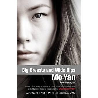 Big Breasts - Wide Hips by Mo Yan - Howard Goldblatt - 9780413771551