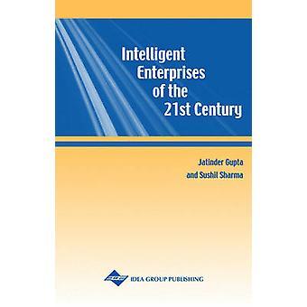 Intelligent Enterprises of the 21st Century by Jatinder Gupta - Sushi
