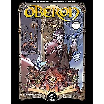 Oberon - Vol 1 by Ryan Parrott - 9781949028195 Book
