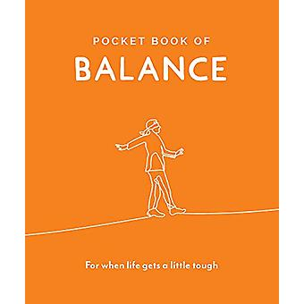 Pocket Book of Balance - Your Daily Dose of Quotes to Inspire Balance -