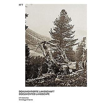 Documented Landscape - The Photo Archives of Carl Schroeter and Geobot