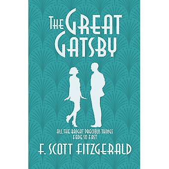 The Great Gatsby af Fitzgerald & F. Scott
