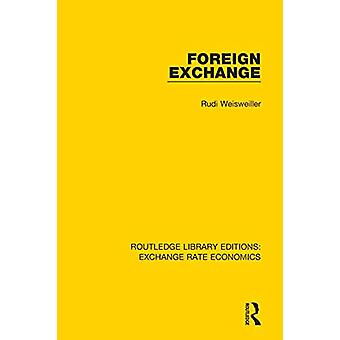 Foreign Exchange by Rudi Weisweiller - 9781138743625 Book