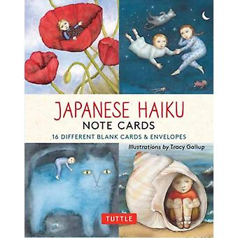 Japanese Haiku Note Cards  16 Different Blank Cards amp Envelopes by Esperanza Ramirez Christensen & Illustrated by Tracy Gallup