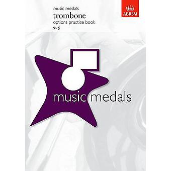 Abrsm Music Medals: Trombone Options Practice Book Trombone