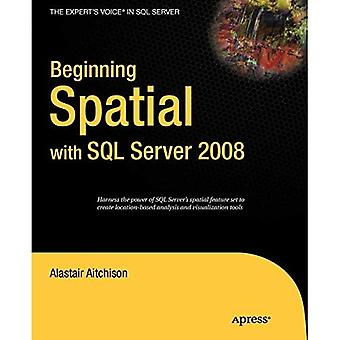 Tila-aluesuunnittelun alku SQL Server 2008:lla