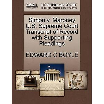 Simon V. Maroney U.S. Supreme Court Transcript of Record with Support