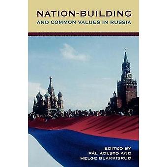 Nation-Building und gemeinsame Werte in Russland