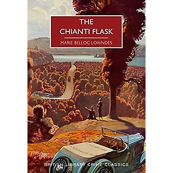 The Chianti Flask by Marie Belloc Lowndes