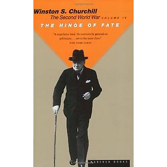 The Hinge of Fate by Churchill & Sir Winston S.
