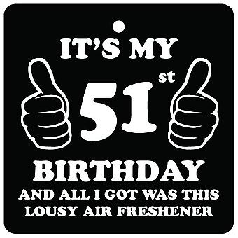 51st Birthday Lousy Car Air Freshener