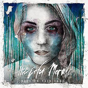 Color Morale - Hold on Pain Ends [CD] USA import