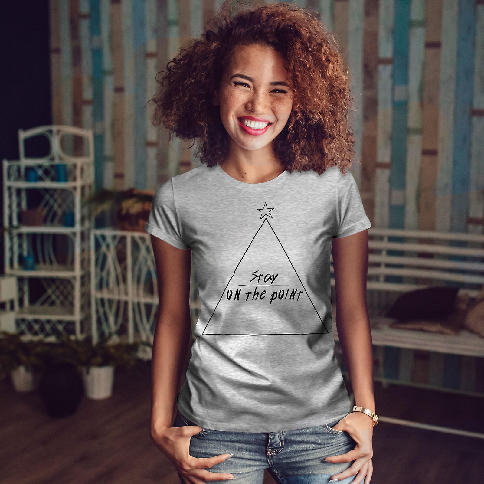 Rester sur la blague Point GreyT-chemise femme | Wellcoda