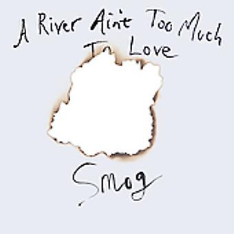Smog - River Ain't Too Much to Love [CD] USA import