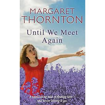 Until We Again von Margaret Thornton Meet - buchen 9780749008659