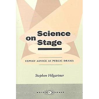 Science on Stage - parere di un esperto come dramma pubblico da Stephen Hilgartner