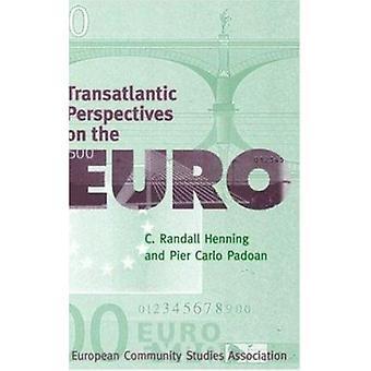 Transatlantische Perspektiven auf Euro durch C.Randall Henning - Pier Ca