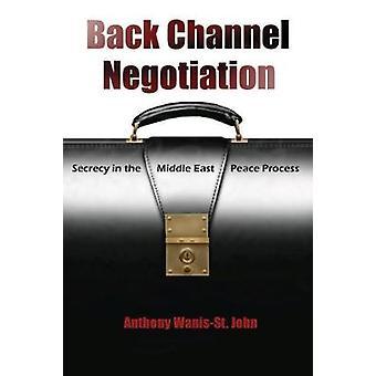Négociation de canal arrière - sécurité dans le processus de paix au Proche-Orient par un