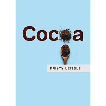 Cocoa by Kristy Leissle - 9781509513178 Book
