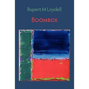 Boombox by Rupert M. Loydell - 9781848610583 Book