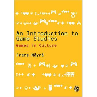Une Introduction aux études - jeux en Culture par Frans Mayra - 97 de jeu