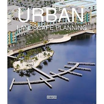 Urban Landscape Planning by Song Jia - 9789881354112 Book