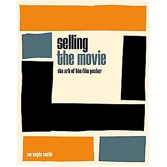 Verkoop van de film: de kunst van de filmposter