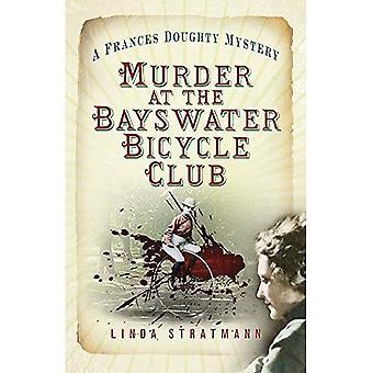 Murha on Bayswater Bicycle Club: Frances Doughty mysteeri