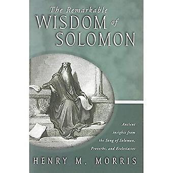 The Remarkable Wisdom of Solomon