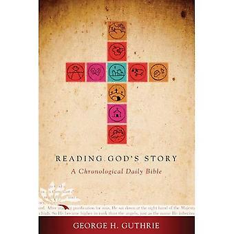 READING GODS STORY CHRONOLOGICAL READING BIBLE