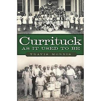 Currituck comme il faut