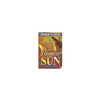 Combust the Sun (Richfield & Rivers Mystery)