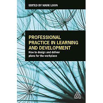 Yrkespraktik i lärande och utveckling: Hur att designa och leverera planer för arbetsplatsen