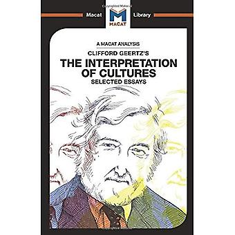 The Interpretation of Cultures (The Macat Library)